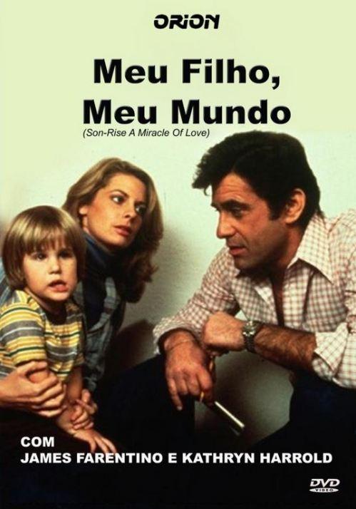 Capa do filme Meu Filho, Meu Mundo (Son-Rise. a Miracle of Love)