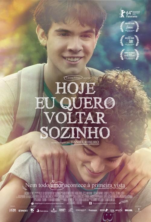 Cartaz do filme 'Hoje Eu Quero Voltar Sozinho'. Nem todo amor acontece à primeira vista.
