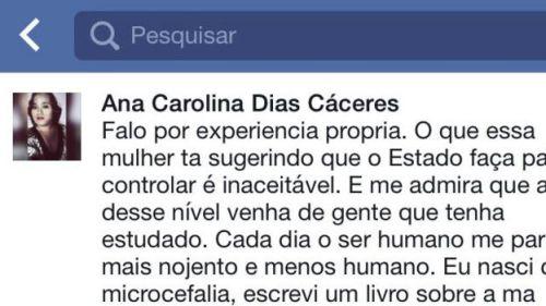 No Facebook, Ana se manifestou sobre campanha para legalizar o aborto em casos de microcefalia