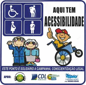 O selo diz 'Aqui tem Acessibilidade. Este ponto é solidário a campanha, conscientização legal'