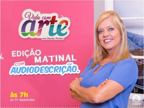 A audiodescrição tem sido usada nas mais diferentes temáticas, mas, é a primeira vez que é aplicada em artesanatos na televisão brasileira.