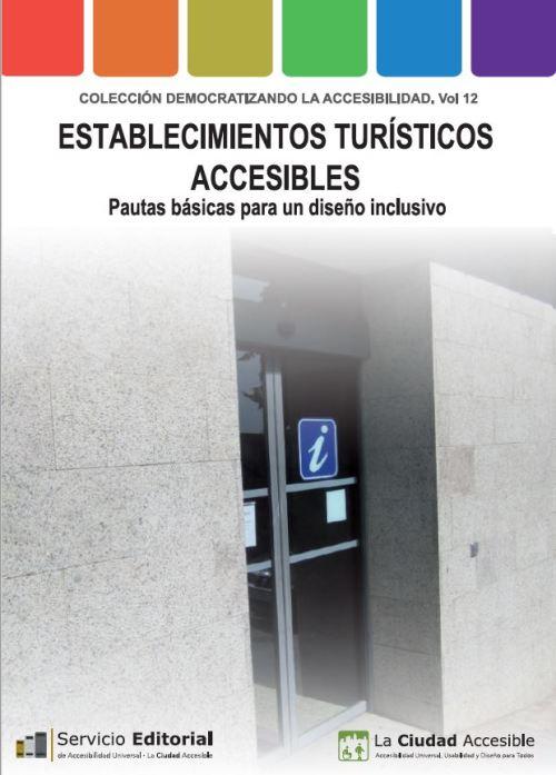 la-publicacion-es-gratuita-y-va-destinada-al-sector-turistico-y-de-servicios-a-responsables-tecnicos-de-ayuntamientos-y-al-movimiento-asociativo